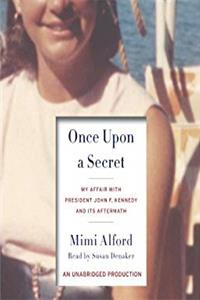 eBook Once Upon a Secret: My Affair with President John F. Kennedy and Its Aftermath download