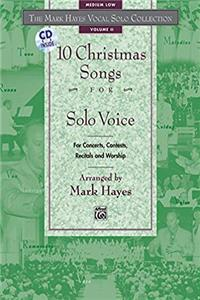 eBook The Mark Hayes Vocal Solo Collection -- 10 Christmas Songs for Solo Voice: For Concerts, Contests, Recitals, and Worship (Medium Low Voice), Book  CD download