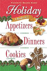 eBook 3 Books in 1: Holiday Appetizers, Dinners, and Cookies (3 in 1 Cookbooks) download