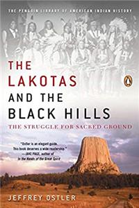 eBook The Lakotas and the Black Hills: The Struggle for Sacred Ground (The Penguin Library of American Indian History) download