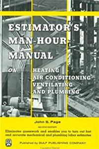 eBook Estimator's Man-Hour Manual on Heating, Air Conditioning, Ventilating, and Plumbing (Man-Hour Manuals) download