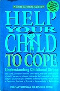 eBook Help Your Child to Cope: Understanding Childhood Stress download