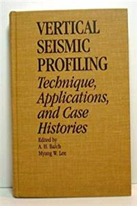 eBook Vertical Seismic Profiling : Technique  Applications  and Case Histories download