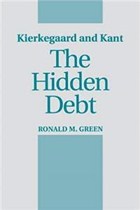 eBook Kierkegaard and Kant: The Hidden Debt (SUNY Series in Philosophy) download