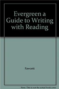 eBook Evergreen a Guide to Writing with Reading download