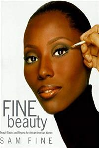 eBook Fine Beauty: Beauty Basics and Beyond for African American Women download
