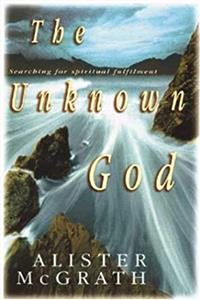 eBook The Unknown God: Searching for Spiritual Fulfilment download