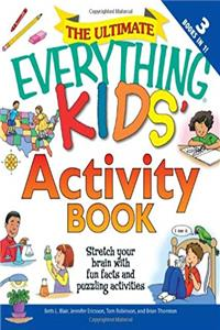 eBook The Ultimate Everything Kids' Activity Book: Stretch your brain with fun facts and puzzling activities download