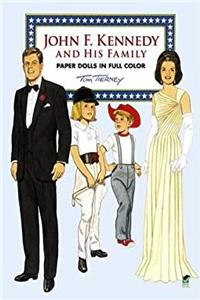 eBook John F. Kennedy and His Family Paper Dolls in Full Color (Dover President Paper Dolls) download