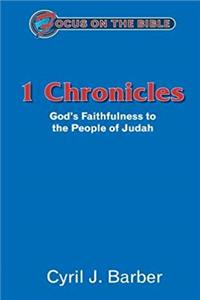 eBook 1 Chronicles: God's Faithfulness to the People of Judah (Focus on the Bible) download