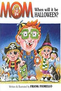 eBook Mom, When Will It Be Halloween? download