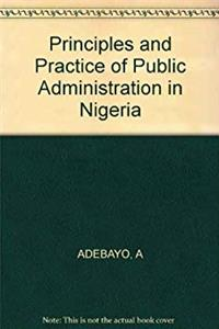 eBook Principles and Practice of Public Administration in Nigeria download