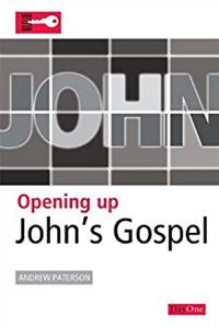 eBook Opening Up John's Gospel (Opening Up the Bible) download