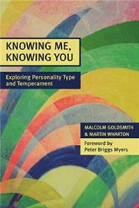 eBook Knowing Me, Knowing You - Exploring Personality Type and Temperament download