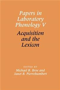 eBook Papers in Laboratory Phonology V: Acquisition and the Lexicon (Vol 5) download