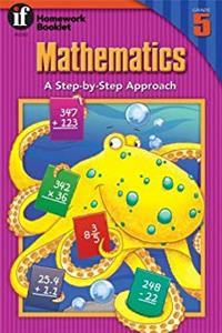 eBook Mathematics, A Step-By-Step Approach Homework Booklet, Grade 5 (Homework Booklets) download