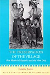 eBook The Preservation of the Village: New Mexico's Hispanics and the New Deal (New Mexico Land Grant Series) download