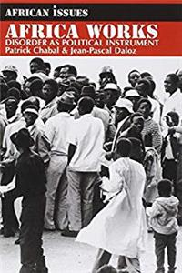 eBook Africa Works: Disorder as Political Instrument (African Issues) download