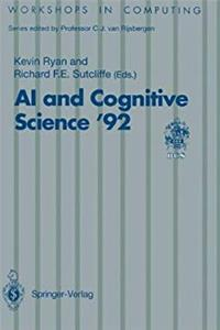 eBook AI and Cognitive Science '92: University of Limerick, 10–11 September 1992 (Workshops in Computing) download