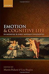 eBook Emotion and Cognitive Life in Medieval and Early Modern Philosophy download