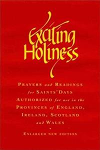 eBook Exciting Holiness : Prayers and Readings for Saints Days - Authorized for Use in the Provinces of England, Ireland, Scotland and Wales download