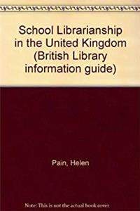 eBook School Librarianship in the United Kingdom (British Library information guide) download