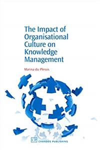 eBook The Impact of Organisational Culture On Knowledge Management (Chandos Knowledge Management) download