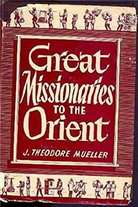 eBook Great Missionaries to the Orient (Biography index reprint series) download