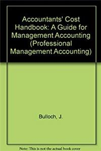 eBook Accountants' Cost Handbook: A Guide for Management Accounting (Professional Management Accounting) download