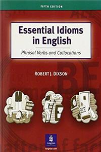 eBook Essential Idioms in English: Phrasal Verbs and Collocations download