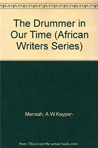 eBook The Drummer in Our Time (African Writers Series) download