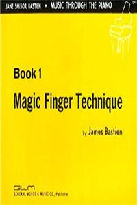 eBook GP13 - Magic Finger Technique - Book 1 - Bastien download