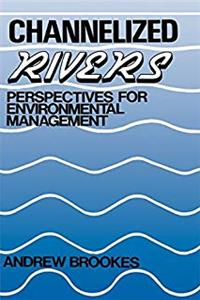 eBook Channelized Rivers: Perspectives for Environmental Management download