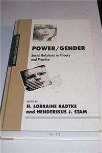 eBook Power/Gender: Social Relations in Theory and Practice (Inquiries in Social Construction series) download