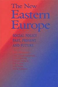 eBook The New Eastern Europe: Social Policy Past, Present and Future download