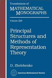 eBook Principal Structures and Methods of Representation Theory (Translations of Mathematical Monographs) download