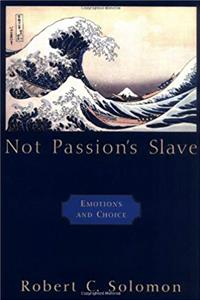 eBook Not Passion's Slave: Emotions and Choice download