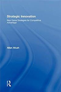 eBook Strategic Innovation: New Game Strategies for Competitive Advantage download