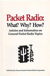 eBook Packet Radio, What? Why? How?: Articles  Information on General Packet Radio Topics download