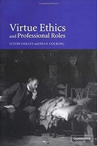 eBook Virtue Ethics and Professional Roles download