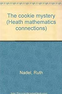 eBook The cookie mystery (Heath mathematics connections) download
