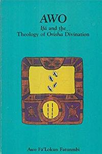 eBook Awo: Ifa  the Theology of Orisha Divination download