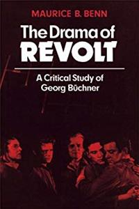 eBook The Drama of Revolt: A Critical Study of Georg Büchner (Anglica Germanica Series 2) download