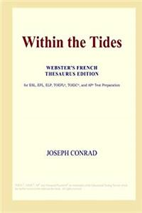 eBook Within the Tides (Webster's French Thesaurus Edition) download