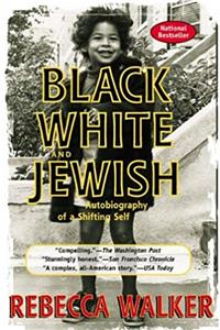 eBook Black, White And Jewish (Turtleback School  Library Binding Edition) download