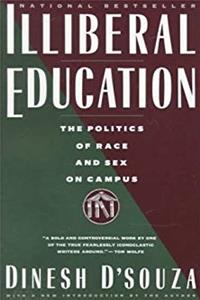 eBook Illiberal Education: The Politics of Race and Sex on Campus download