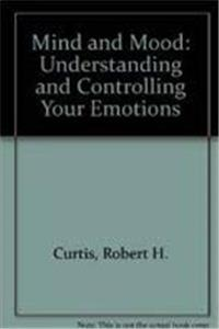 eBook Mind and Mood: Understanding and Controlling Your Emotions download