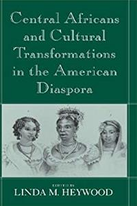 eBook Central Africans and Cultural Transformations in the American Diaspora download