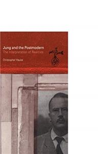eBook Jung and the Postmodern: The Interpretation of Realities download