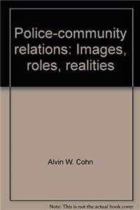 eBook Police-community relations: Images, roles, realities download
